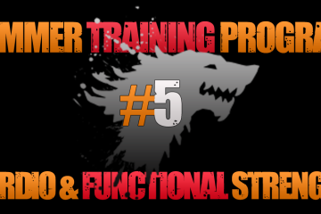 Summer Training Program – Cardio & Forta Functionala #5