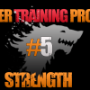 Asaltul Lupilor – Summer Training Program – Strength #5
